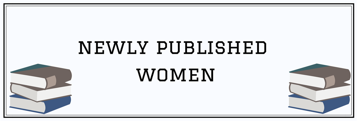 Newly Published Women
